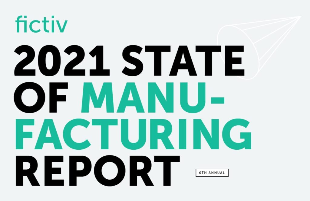 State of Manufacturing Report 2021